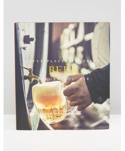 Books | Книга Fifty Places To Drink Beer Before You Die