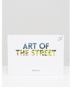 Books | Книга Art Of The Street Berlin