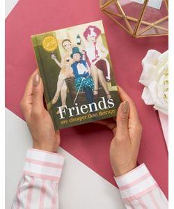 Books | Книга Friends Are Cheaper Than Therapy