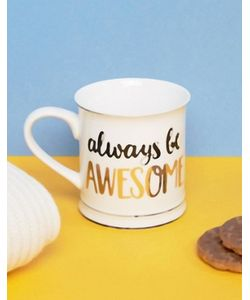 Sass & Belle   Кружка С Надписью Always Be Awesome