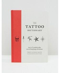 Books | Энциклопедия Татуировок Tattoo Dictionary
