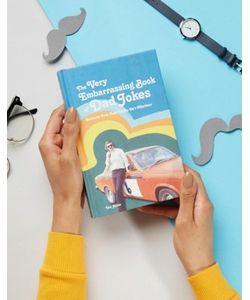 Books | Книга The Very Embarrassing Book Of Dad Jokes