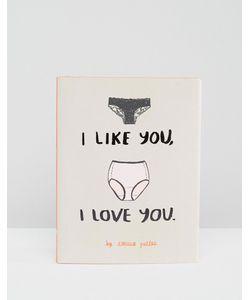 Books | Книга I Like You I Love You
