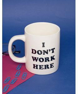 BAN DO | Ban.Do I Dont Work Here Mug