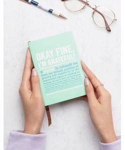 Books | Книга Okay Fine Im Grateful
