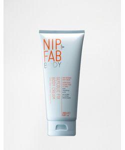 Nip+Fab   Крем Для Тела Glycolic Fix 200 Мл Гликолевый/Для Тела