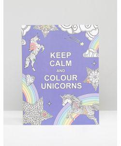 Books | Книга Keep Calm And Colour Unicorns