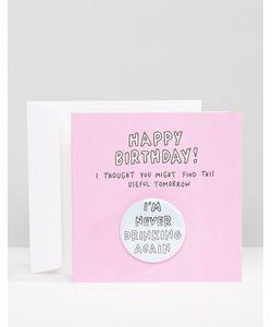 Veronica Dearly | Открытка На День Рождения Im Never Drinking Again