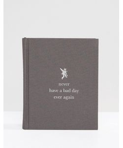 Books | Книга Never Have A Bad Day Again Мульти