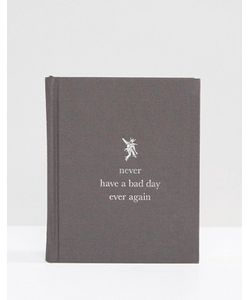 Books | Книга Never Have A Bad Day Again