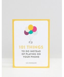 Books | Книга 101 Things To Do Instead Of Playing On Your Phone