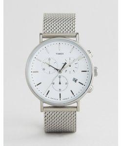 Timex | Серебристые Часы С Хронографом 41 Мм И Сетчатым Ремешком Fairfield