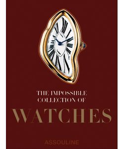 Assouline | Книга The Impossible Collection Of Watches