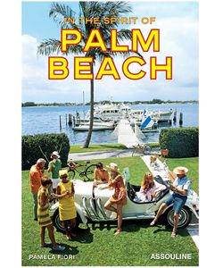 Assouline | Журнал In The Spirit Of Palm Beach
