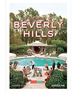 Assouline | Книга In The Spirit Of Beverly Hills