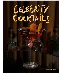 Assouline | Книга Celebrity Cocktails