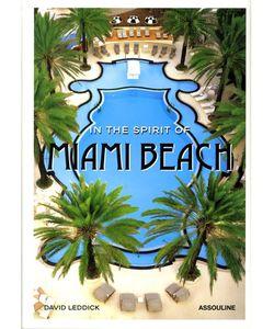 Assouline | Книга In The Spirit Of Miami Beach