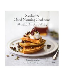 Rizzoli | Sarabeths Good Morning Cookbook Breakfast Brunch And Baking