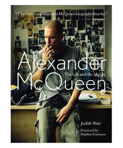 HARPERCOLLINS | Alexander Mcqueen The Life And Legacy