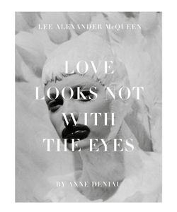 Abrams | Love Looks Not With The Eyes Thirteen Years With Lee Alexander