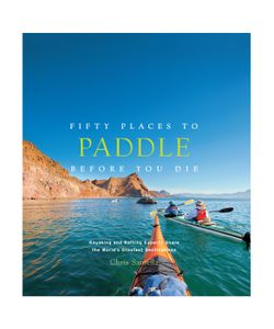 Abrams | Fifty Places To Paddle Before You Die