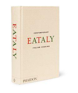 Phaidon | Eataly Contemporary Italian Cooking Hardcover Book