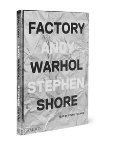 Phaidon | Factory Andy Warhol Stephen Shore Hardcover Book