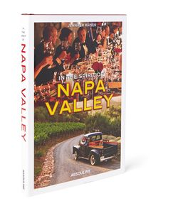 Assouline | In The Spirit Of Napa Valley Hardcover Book