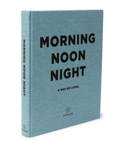 Soho Home | Morning Noon Night Hardcover Book