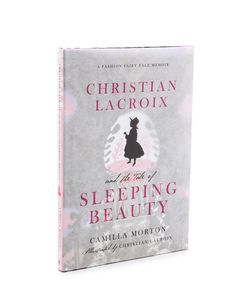 Books with Style | Christian Lacroix The Tale Of Sleeping Beauty