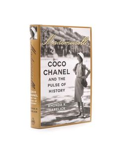 Books with Style | Mademoiselle Coco Chanel And The Pulse Of History