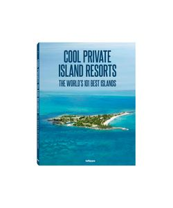 TeNeues | Cool Private Island Resorts By Gr. One