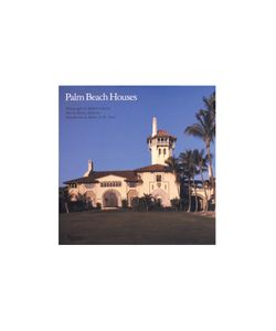 Rizzoli | Palm Beach Houses Book By Shirley Johnston Gr. One