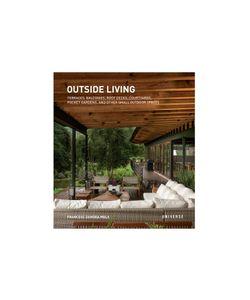 Rizzoli | Outside Living Paperback Book By Francesc Zamora Mola Gr. One