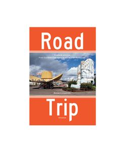 Rizzoli | Road Trip Paperback Book By Richard Longstreth Gr. One
