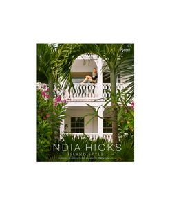 Rizzoli | Island Style Book By India Hicks Gr. One Size