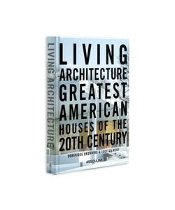 Assouline | Living Architecture Book By D. Browning L. Gilmour Gr. One Size