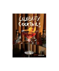 Assouline | Celebrity Cocktails By Brian Van Flandern Gr. One
